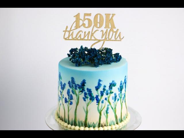 Как круглый торт обтянуть мастикой и расписать вручную цветами очень подробный МК