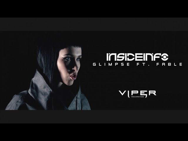 InsideInfo feat Fable Glimpse Official Video