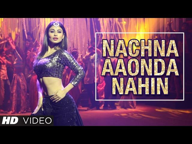 Tum Bin 2 Ki Kariye Nachna Aaonda Nahin Video Song Mouni Roy Hardy Sandhu Neha Kakkar Raftaar