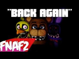 "(SFM-FNAF2) ""Back Again"" Song Created By: Groundbreaking"