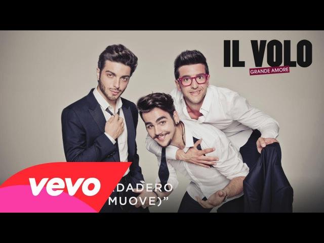 Il Volo - El Amor Verdadero (L'amore si muove)[Cover Audio]