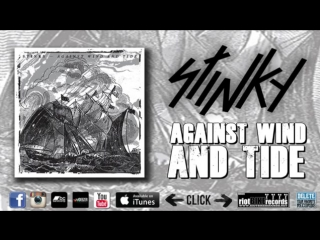 STINKY - Against Wind And Tide [FULL ALBUM]