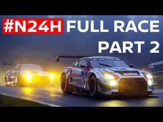 24 Hrs of Nürburgring 2016 Pt.2 : Radio Le Mans Commentary Full 24H Race!
