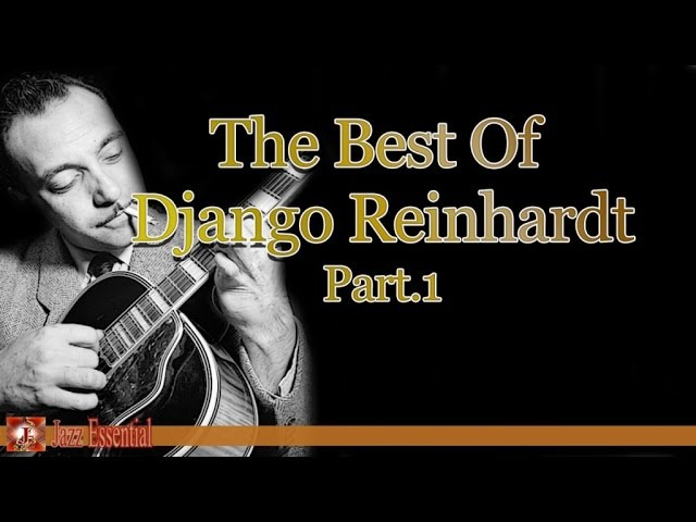 Django Reinhardt - The Best Of Django Reinhardt