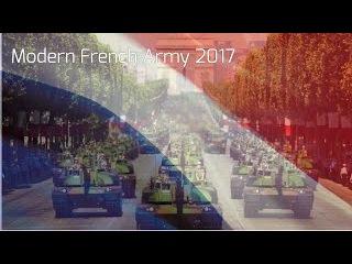 HD    Modern French Army 2017    Démonstration de Puissance De L'Armée Française 2017