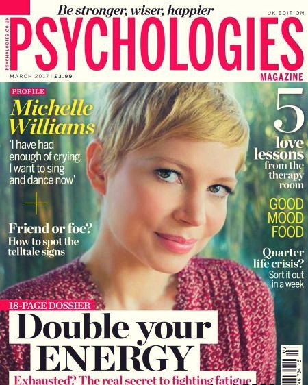 Psychologies UK Issue March 2017
