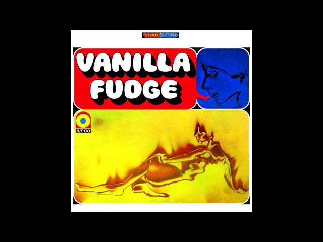 You Keep Me Hangin On   Stereo Unedited Version   Vanilla Fudge