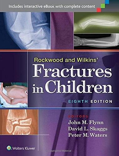 Rockwood and Wilkins' Fractures in Children 8th Edition (2014)