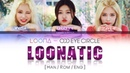 LOONA Odd Eye Circle - LOONATIC LYRICS [Color Coded Han/Rom/Eng] (LOOΠΔ/ 오드아이써클)