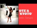OTE'A COMBO 'KYOTO' with Tehani