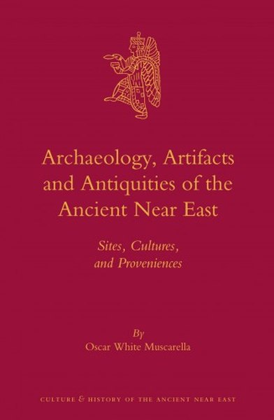 Oscar White Muscarella - Archaeology, artifacts and antiquities of the ancient Near East