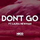 Обложка Don't Go - Nico Pellerin feat. Laura Newman