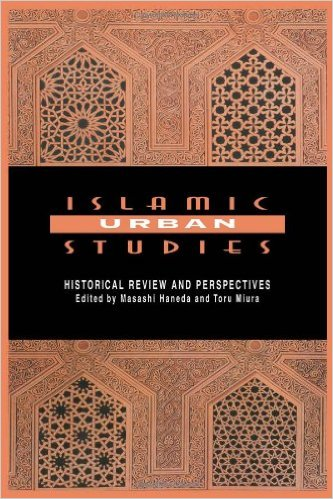 [Masashi Haneda and Toru Miura] Islamic Urban Stud(BookFi