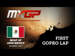 MXGP of Leon - Messico 2017 First GoPro Lap with Vsevolod Brylyakov #Motocross