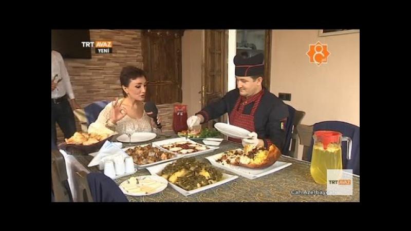 Salyan Şehrinin Lezzetleri Can Azerbaycan TRT Avaz