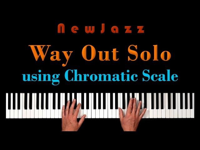 Organize Chromatic Scale in Jazz Piano Solo