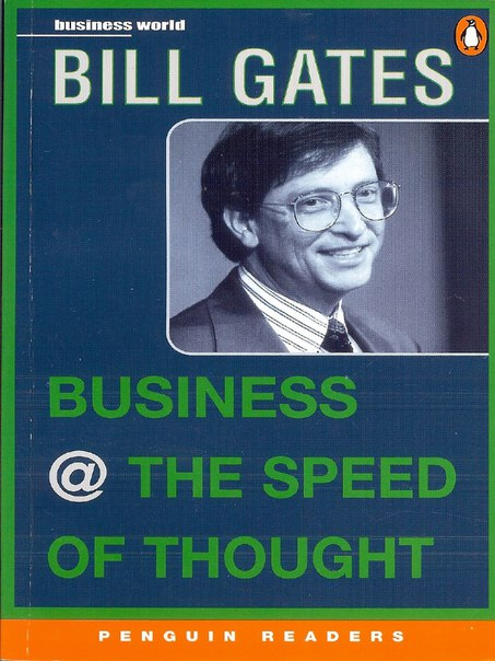 Bill Gates quot Business at the Speed of Thought quot