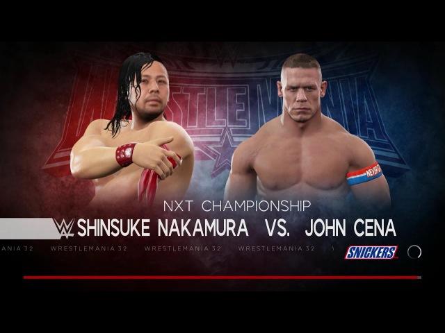 WWE 2K17 John Cena vs Shinsuke Nakamura Wrestlemania Exlcusive Gameplay