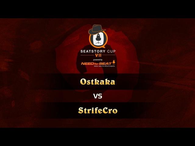 Ostkaka vs StrifeCro SeatStoryCup 7 Semifinals