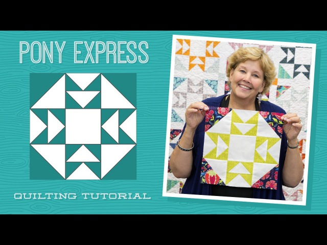 Make a Pony Express Quilt with Jenny Doan of Missouri Star Video Tutorial