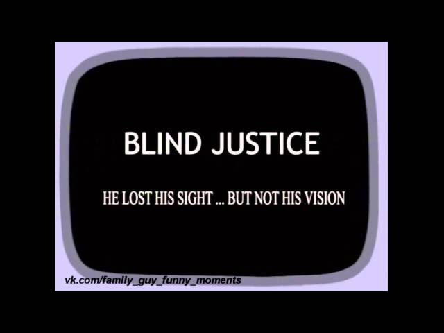 Гриффины. Слепое правосудие
