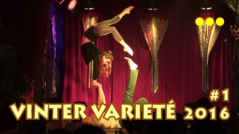Gøglernes Vinter Varieté 1 del Operaen Christiania 04 11 2016