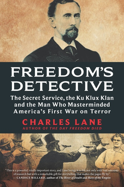 Freedom's Detective by Charles Lane