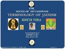 Terminology of Jainism Section 4 of 8 Pages 116 thru 154 DINESH VORA