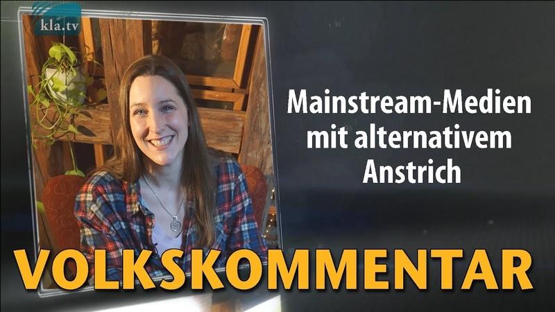 Mainstream-Medien mit alternativem Anstrich   23.01.2019   www.kla.tv/13746