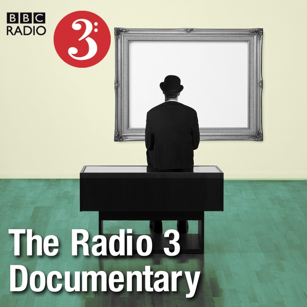BBC Radio 3 - Documentary