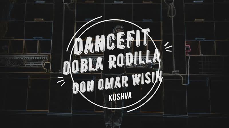 Don Omar Dobla Rodilla@DanceFit