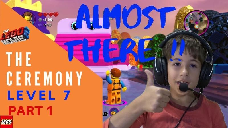 The Lego Movie 2 Videogame The Ceremony Level 7 Walkthrough Part1
