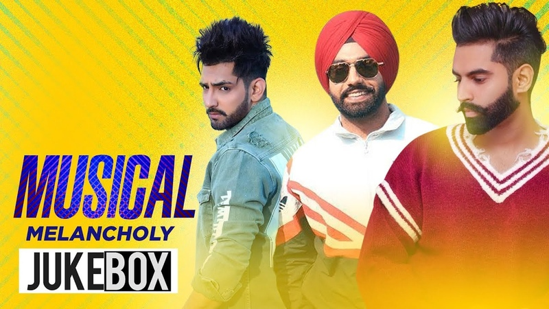 Musical Melancholy Video Jukebox Parmish Verma Ahen B Praak Akhil Latest Songs 2019