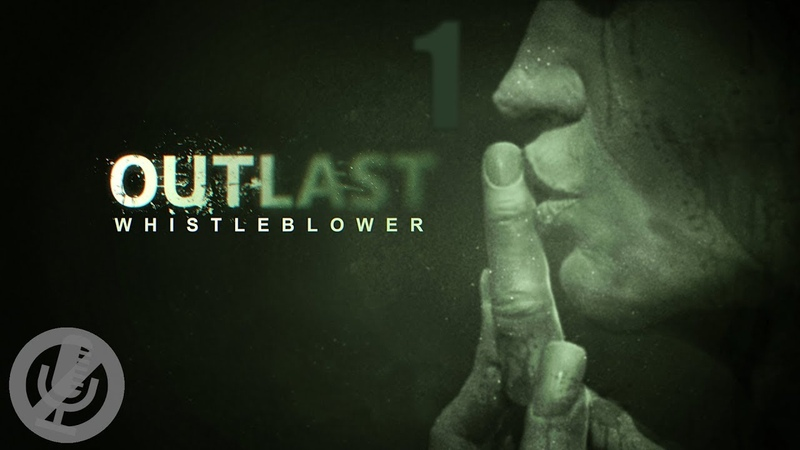 Outlast: Whistleblower DLC Прохождение На ПК На 100% Часть 1 - Пролог