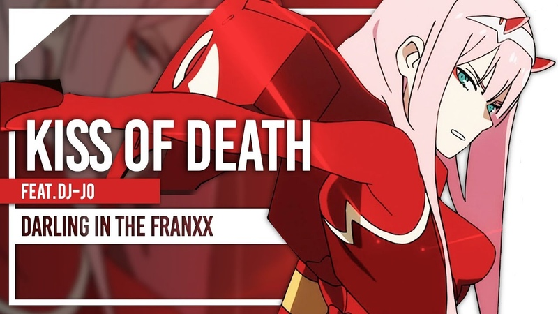 DARLING in the FRANXX FULL OPENING - Kiss of Death - English Cover by Lollia feat. dj-jo