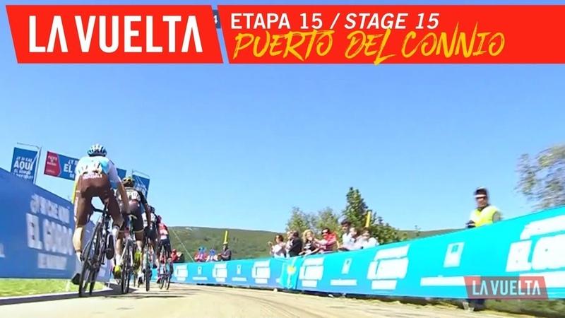 Puerto del Connio - Stage 15 | La Vuelta 19