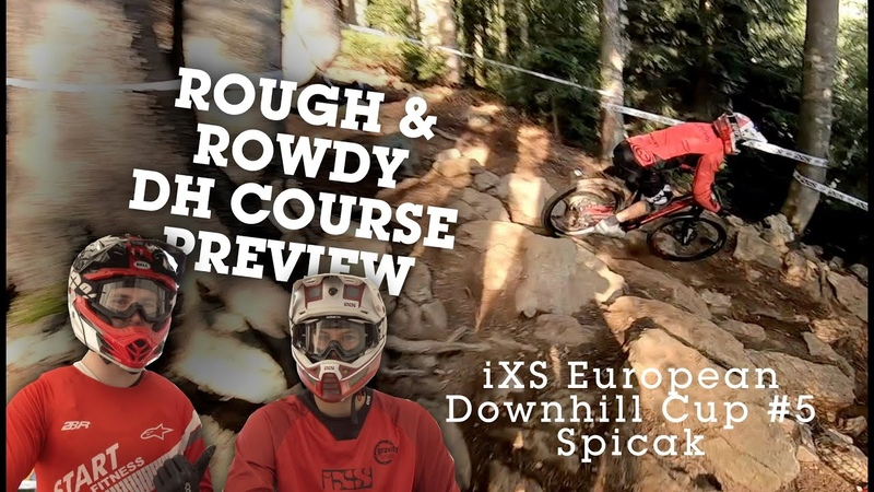 ROWDY DH COURSE PREVIEW! 2019 iXS European Downhill Cup 5, Spicak