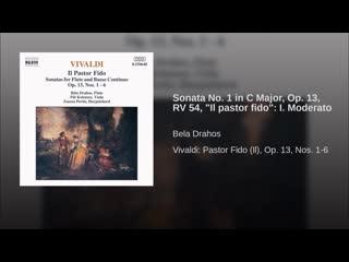 Sonata no. 1 in c major, op. 13, rv 54, il pastor fido i. moderato