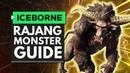 Monster Hunter World Iceborne | RAJANG Monster Guide