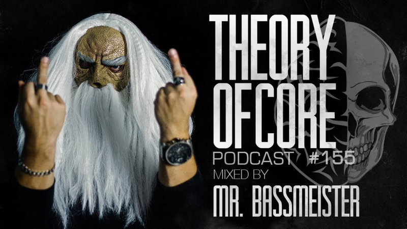 Theory Of Core Podcast 155 Mixed By Mr Bassmeister FRENCHCORE MIX 2019 смотреть онлайн без регистрации