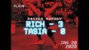 Rich 3 Tasia 0 Mayhem Monday 01 20 20