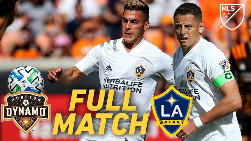 FULL MATCH REPLAY Houston Dynamo vs LA Galaxy Chicharito's Debut Pavon's Screamer