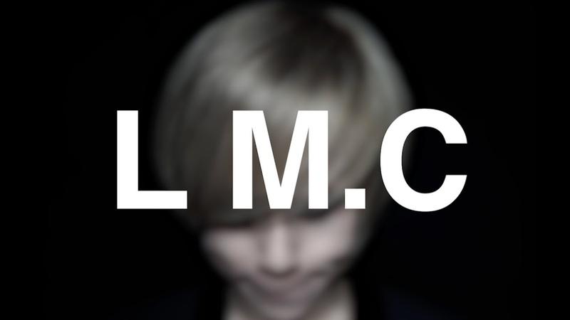 LM.C FUTURE SENSATION - オリジナルスポット映像