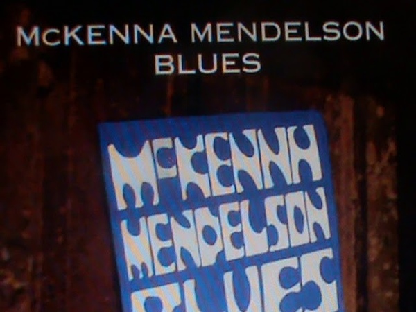 Mc Kenna Mendelson Mainline Blues Band (Can.) 69 H.Q.