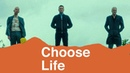 Choose Life   Trainspotting