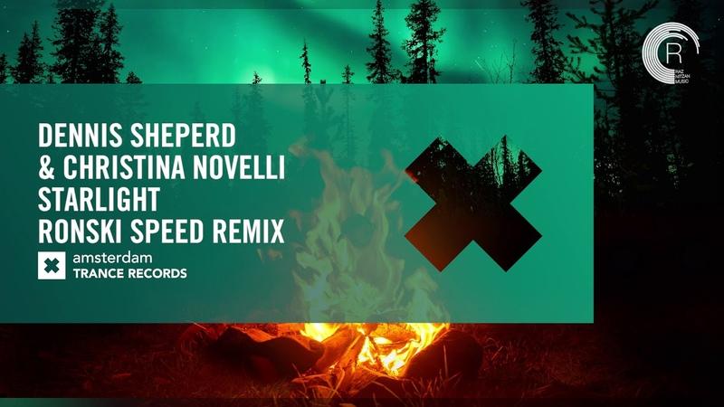 VOCAL TRANCE Dennis Sheperd Christina Novelli - Starlight (Ronski Speed Remix) ATR LYRICS