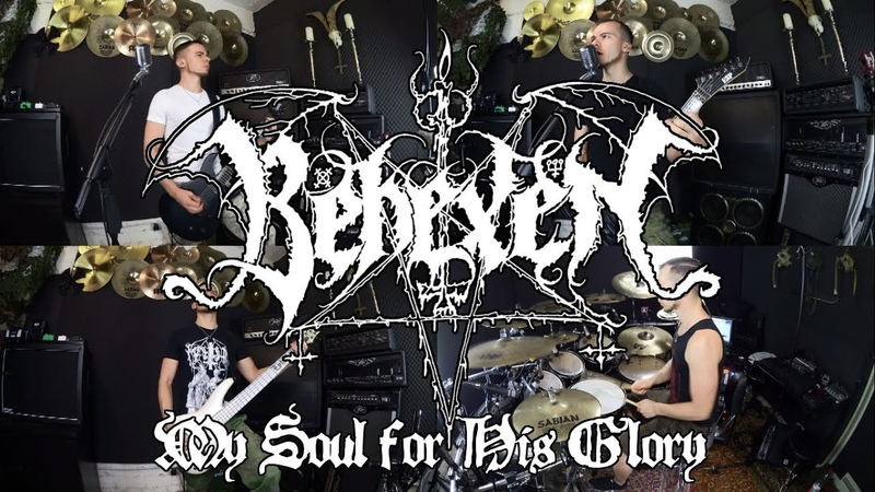 Behexen - My Soul for His Glory (full cover)