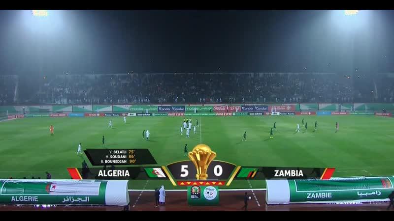 الجزائر 5 - 0 زامبيا Algérie 5 - 0 Zambie Algeria 5 - 0 Zambia