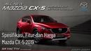 Spesifikasi, Fitur dan Harga Mazda CX-5 2019