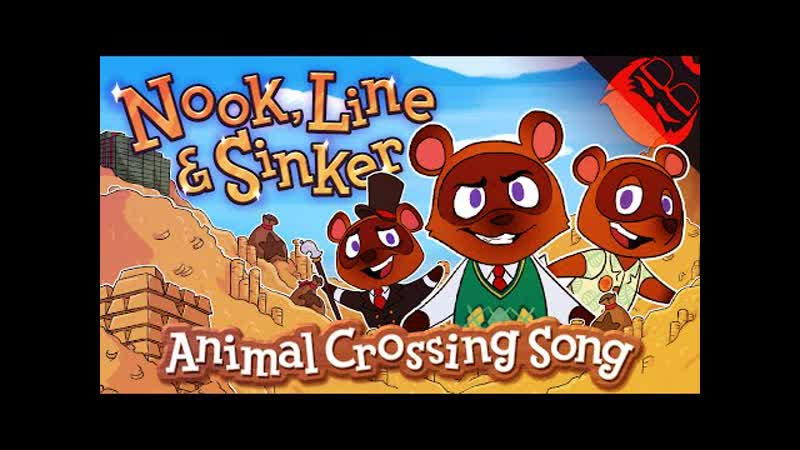 NOOK LINE SINKER Animal Crossing New Horizons Песня на русском